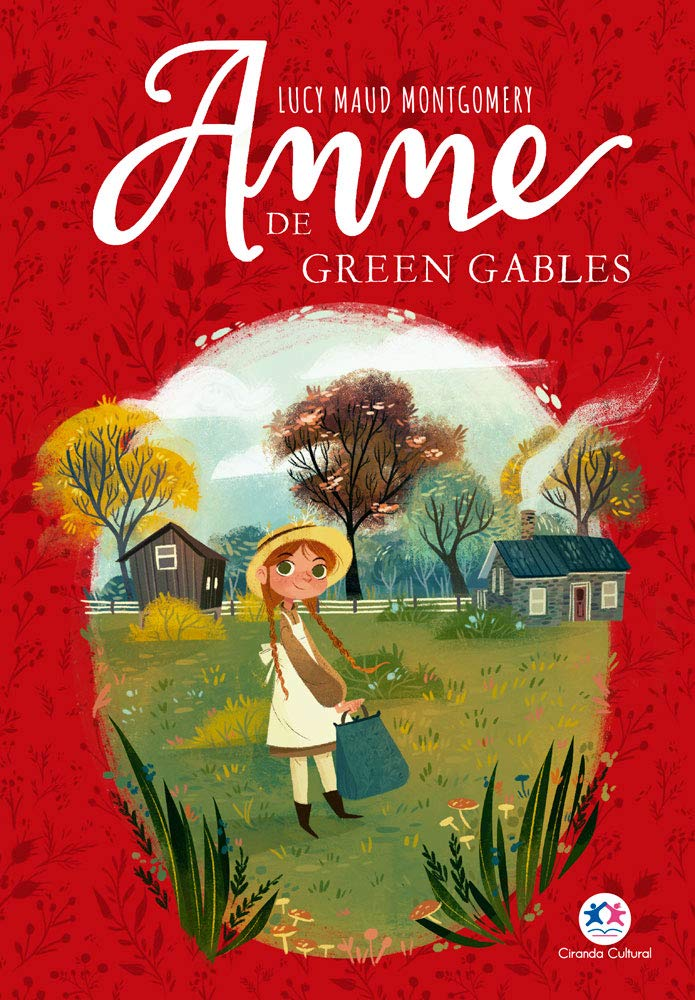 Anne de Green Gables: Série Anne de Green Gables - Vol. 1